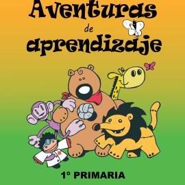 Cuaderno globalizado para 1º primaria todas las asignaturas en la misma aventura edición 2015